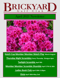 Brickyard Golf Club Newsletter April 2021