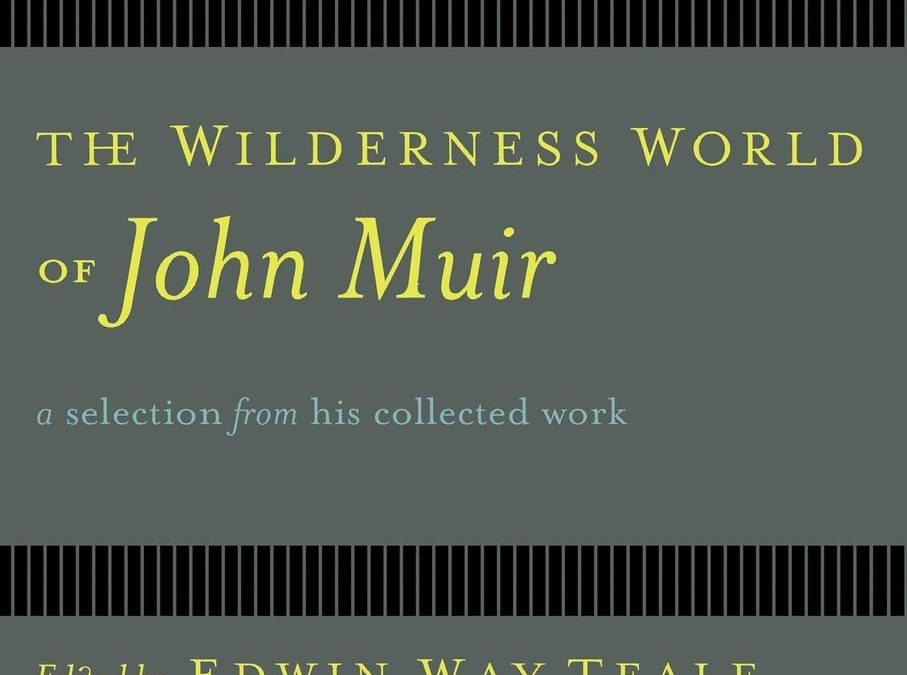 Ladies Book Club – The Wilderness World of John Muir